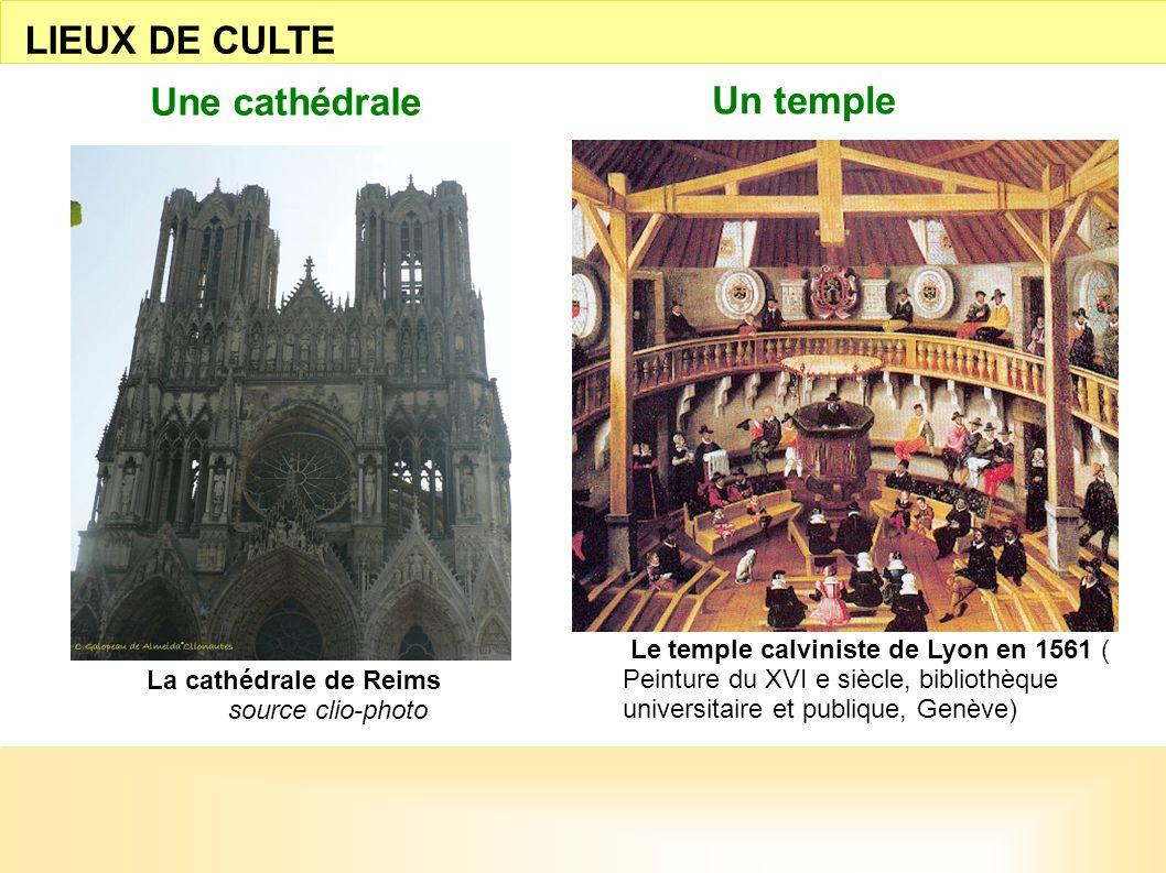 LIEUX DE CULTE Une cathédrale Un temple