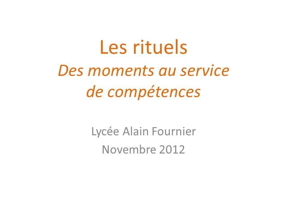 Les rituels Des moments au service de compétences