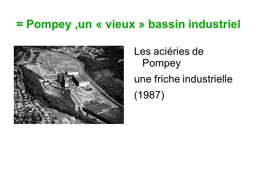= Pompey ,un « vieux » bassin industriel