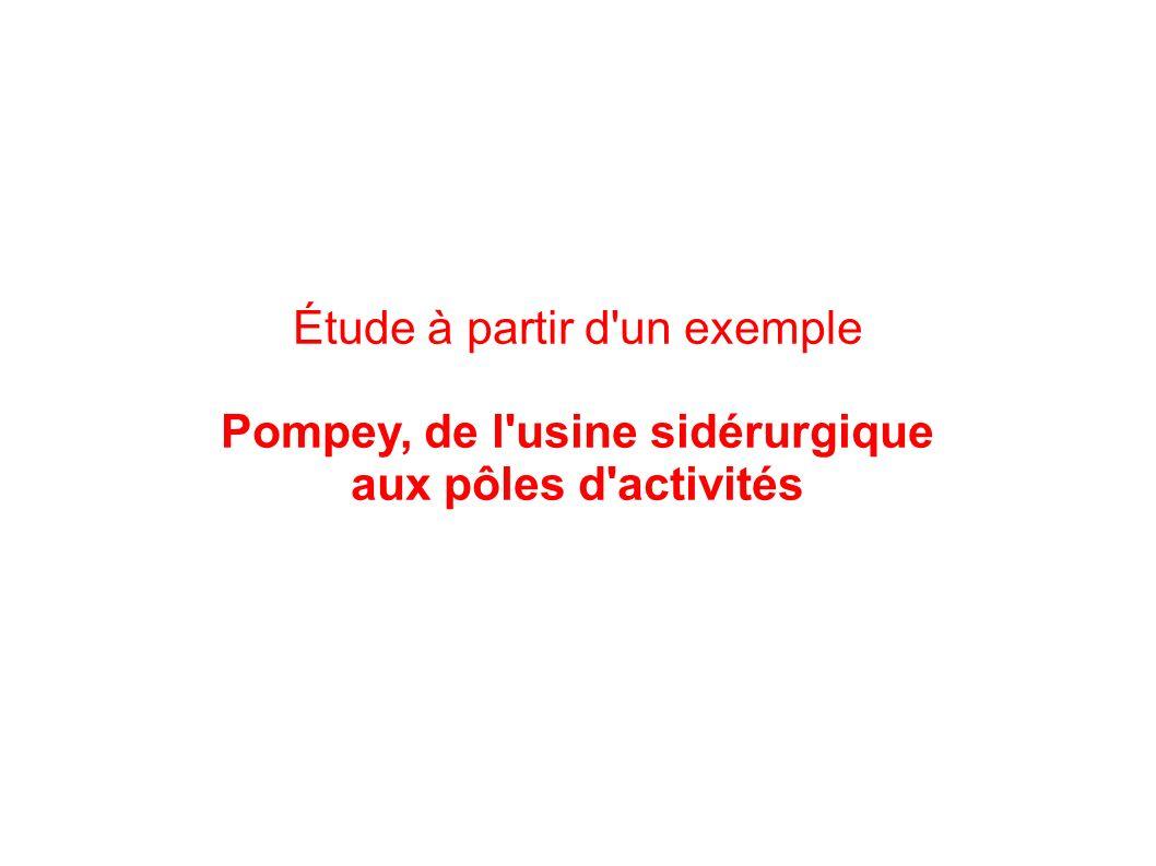 Pompey, de l usine sidérurgique