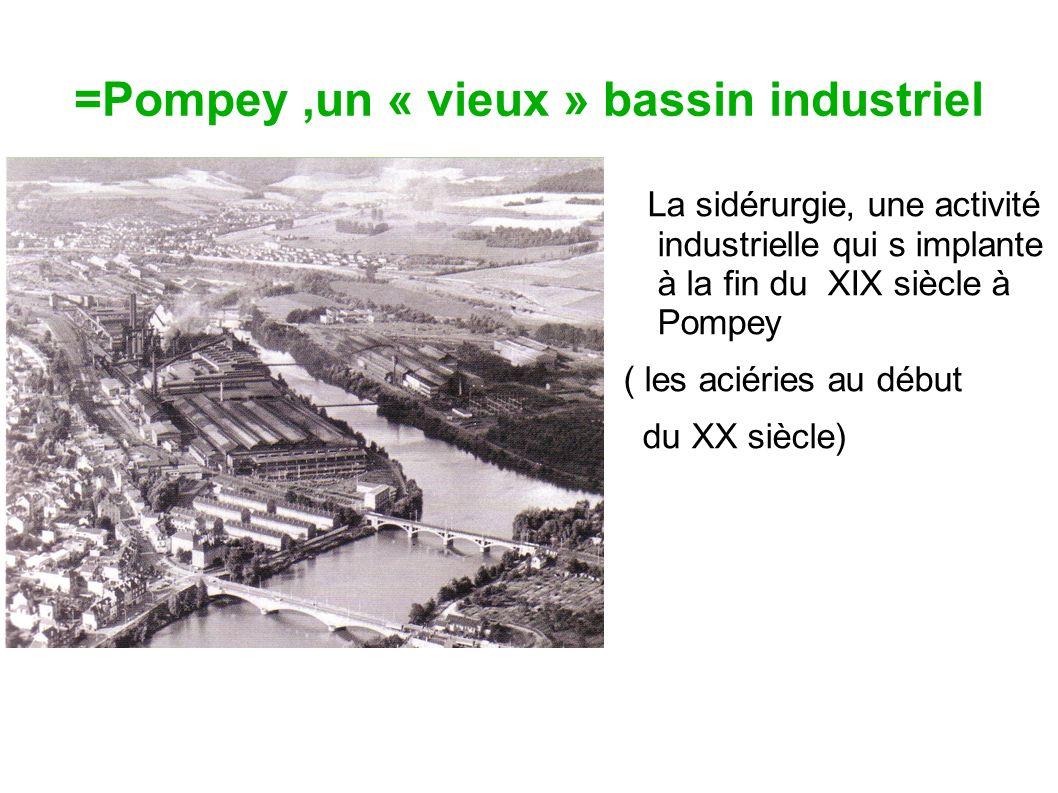 =Pompey ,un « vieux » bassin industriel