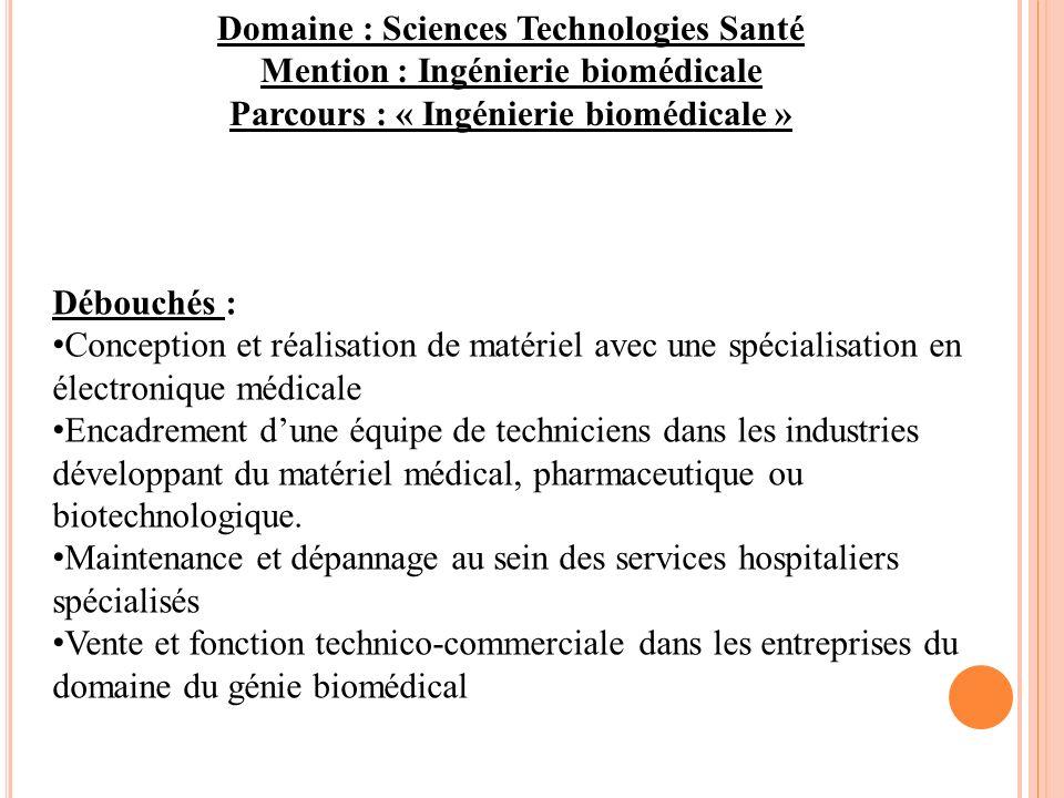 Domaine : Sciences Technologies Santé Mention : Ingénierie biomédicale