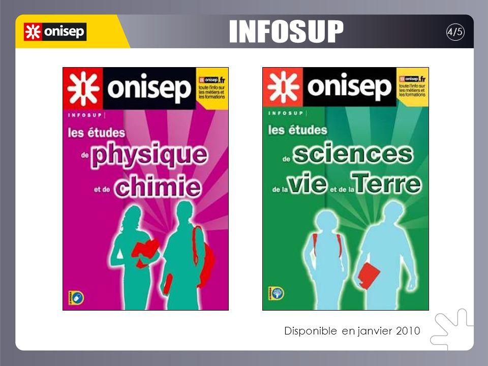 INFOSUP 4/5 Disponible en janvier 2010
