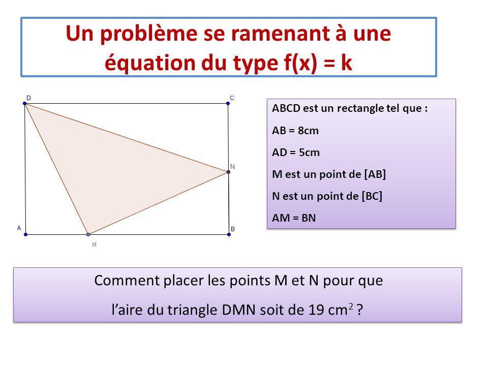 Un problème se ramenant à une équation du type f(x) = k