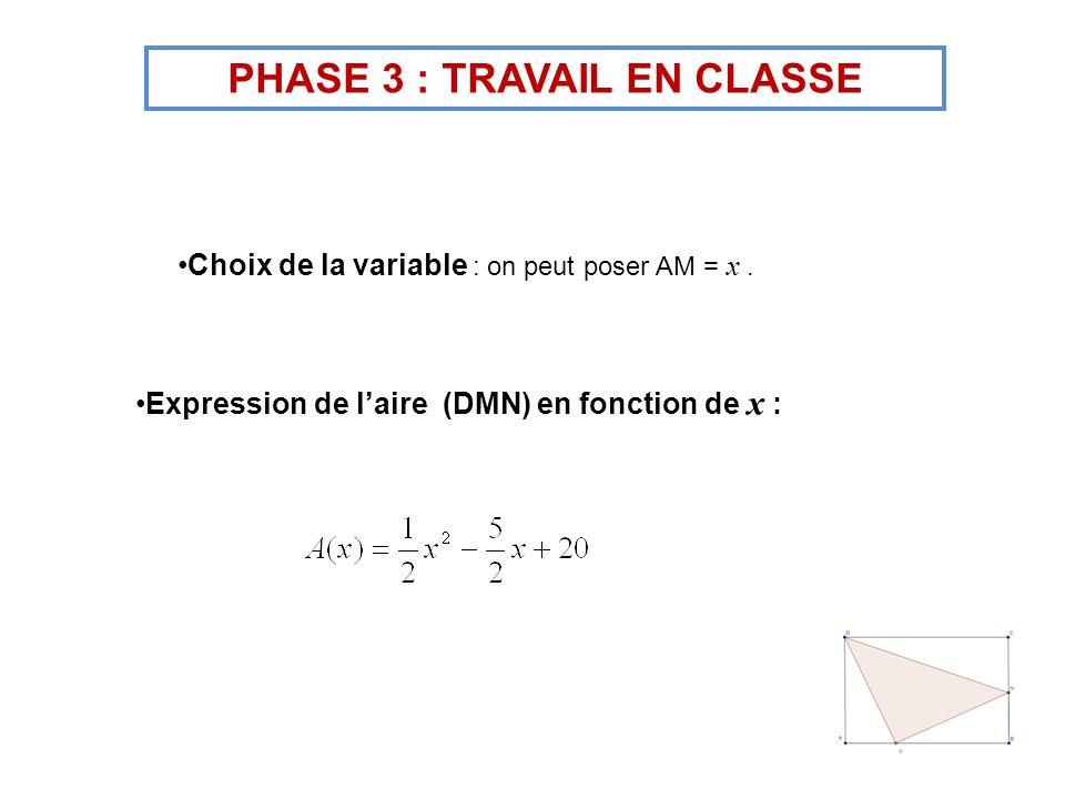 PHASE 3 : TRAVAIL EN CLASSE