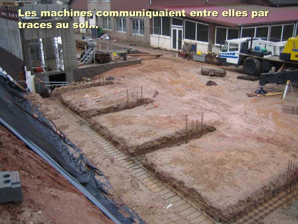 Les machines communiquaient entre elles par traces au sol…