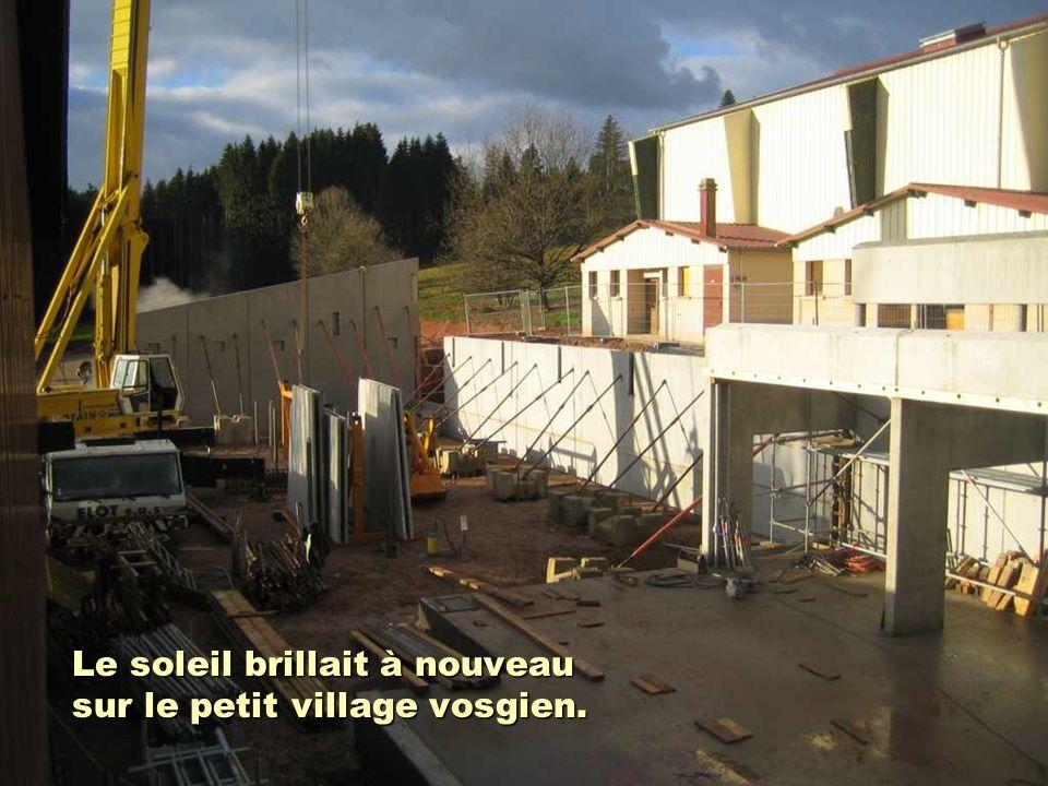 Le soleil brillait à nouveau sur le petit village vosgien.
