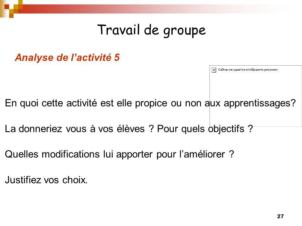 Travail de groupe Analyse de l'activité 5