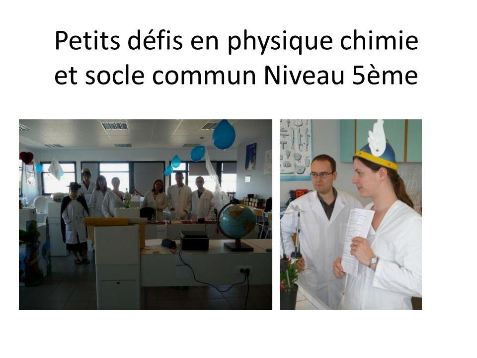 Petits défis en physique chimie et socle commun Niveau 5ème