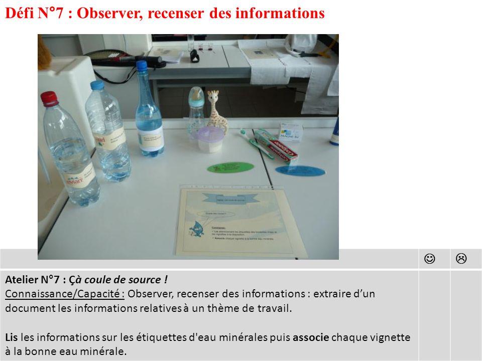 Défi N°7 : Observer, recenser des informations