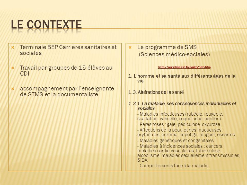 Le contexte Terminale BEP Carrières sanitaires et sociales