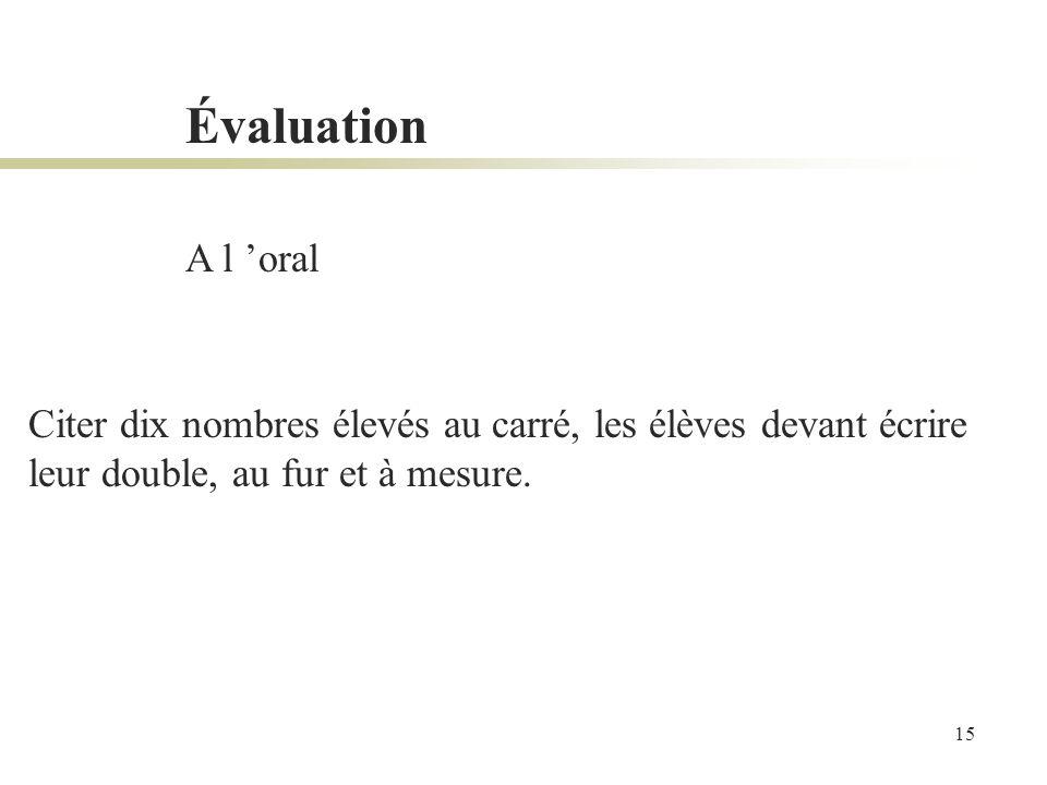 Évaluation A l 'oral.