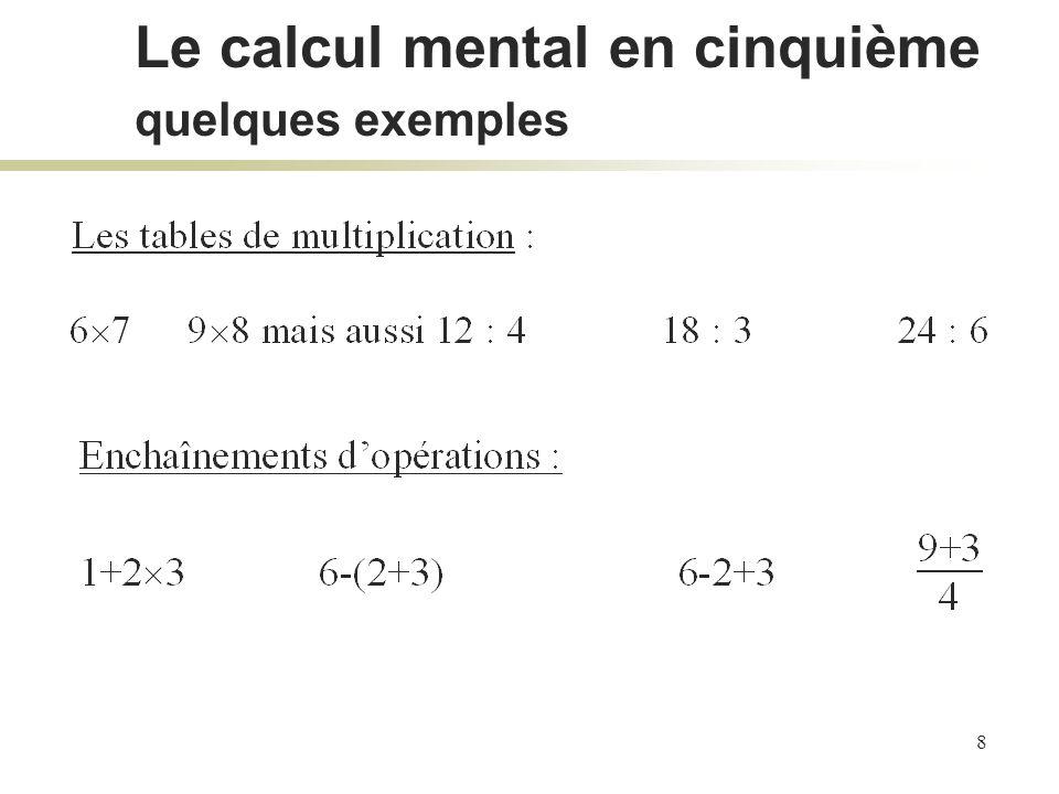 Le calcul mental en cinquième quelques exemples