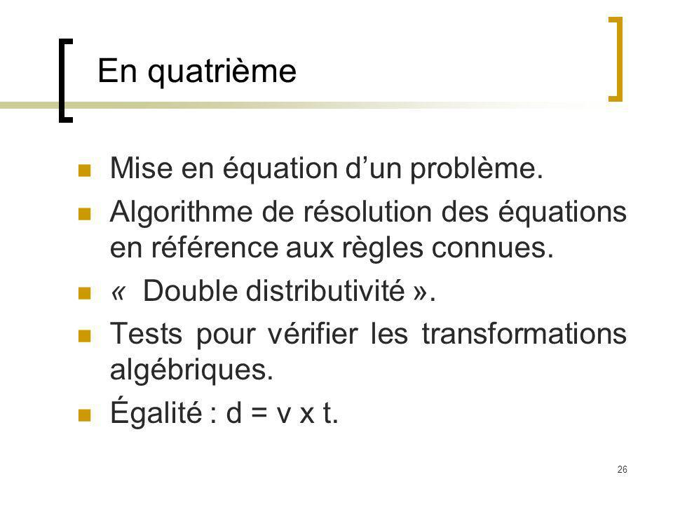 En quatrième Mise en équation d'un problème.