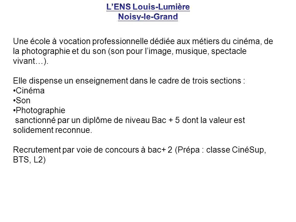 L'ENS Louis-Lumière Noisy-le-Grand.