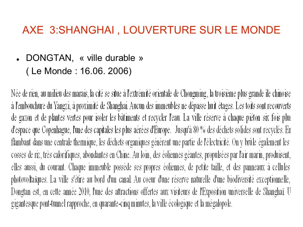 AXE 3:SHANGHAI , LOUVERTURE SUR LE MONDE