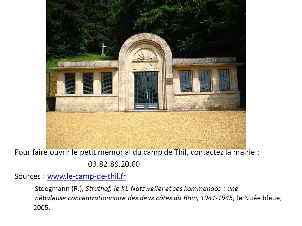 Pour faire ouvrir le petit mémorial du camp de Thil, contactez la mairie :