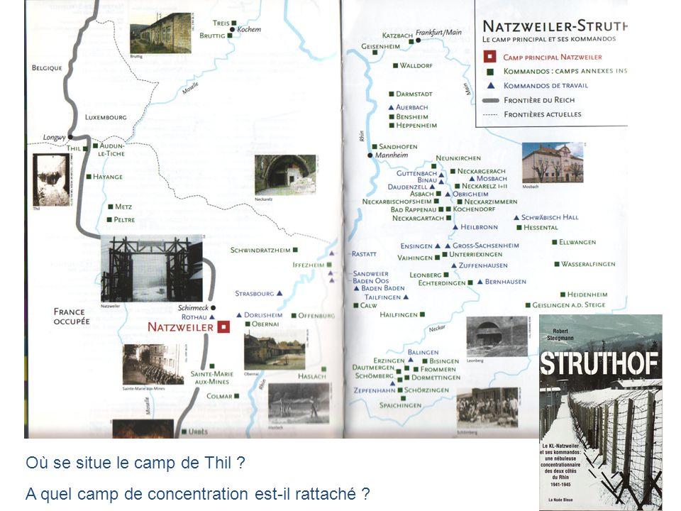 Où se situe le camp de Thil