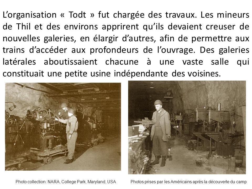 L'organisation « Todt » fut chargée des travaux