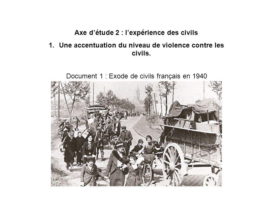 Axe d'étude 2 : l'expérience des civils