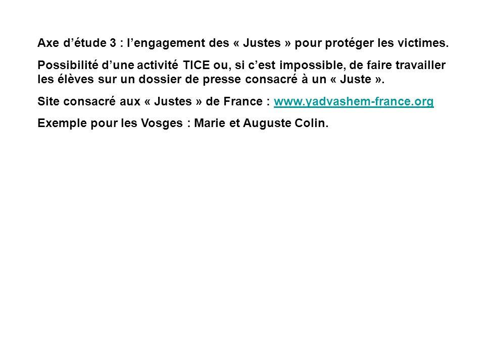 Axe d'étude 3 : l'engagement des « Justes » pour protéger les victimes.