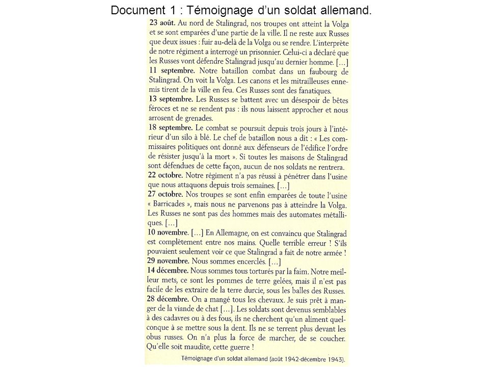 Document 1 : Témoignage d'un soldat allemand.