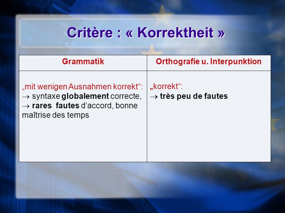 Critère : « Korrektheit »