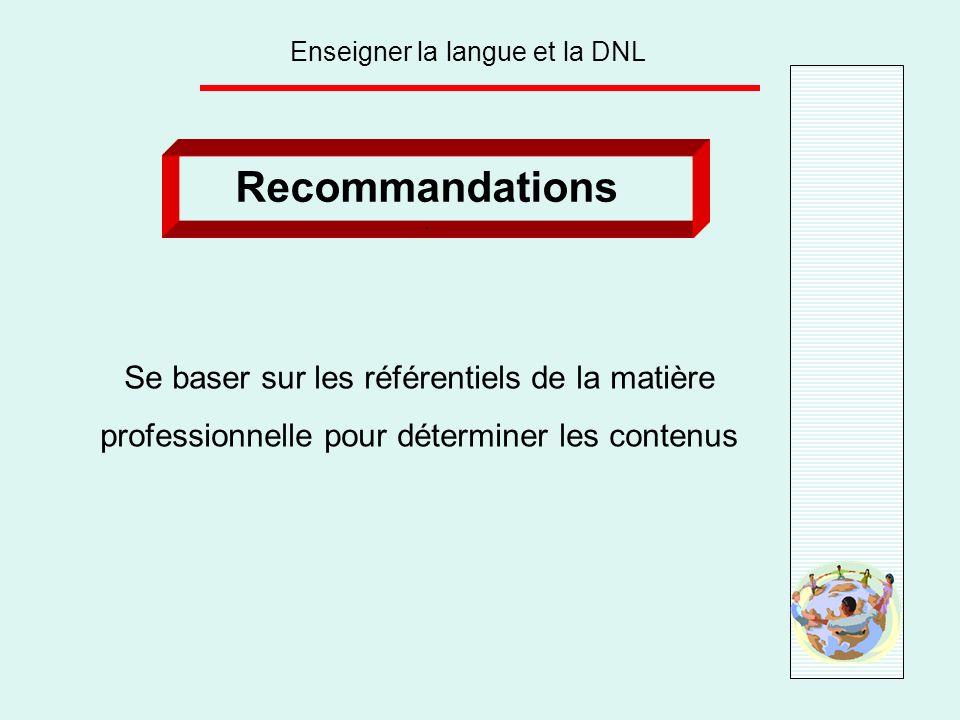 Enseigner la langue et la DNL