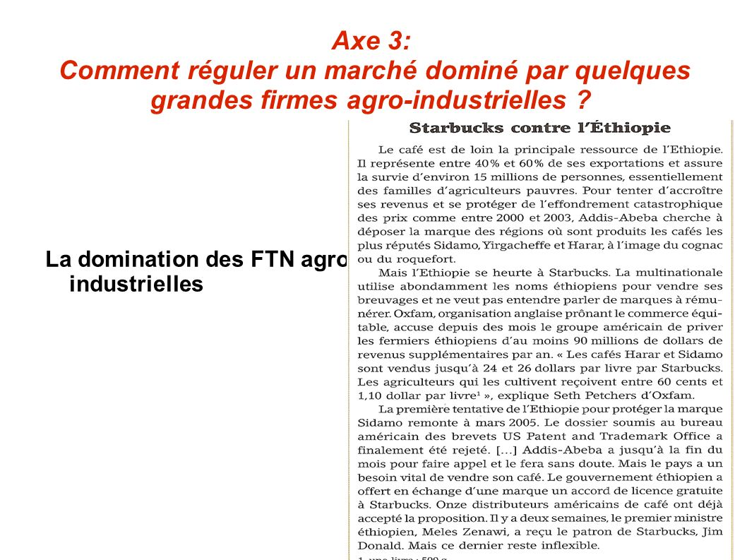Axe 3: Comment réguler un marché dominé par quelques grandes firmes agro-industrielles