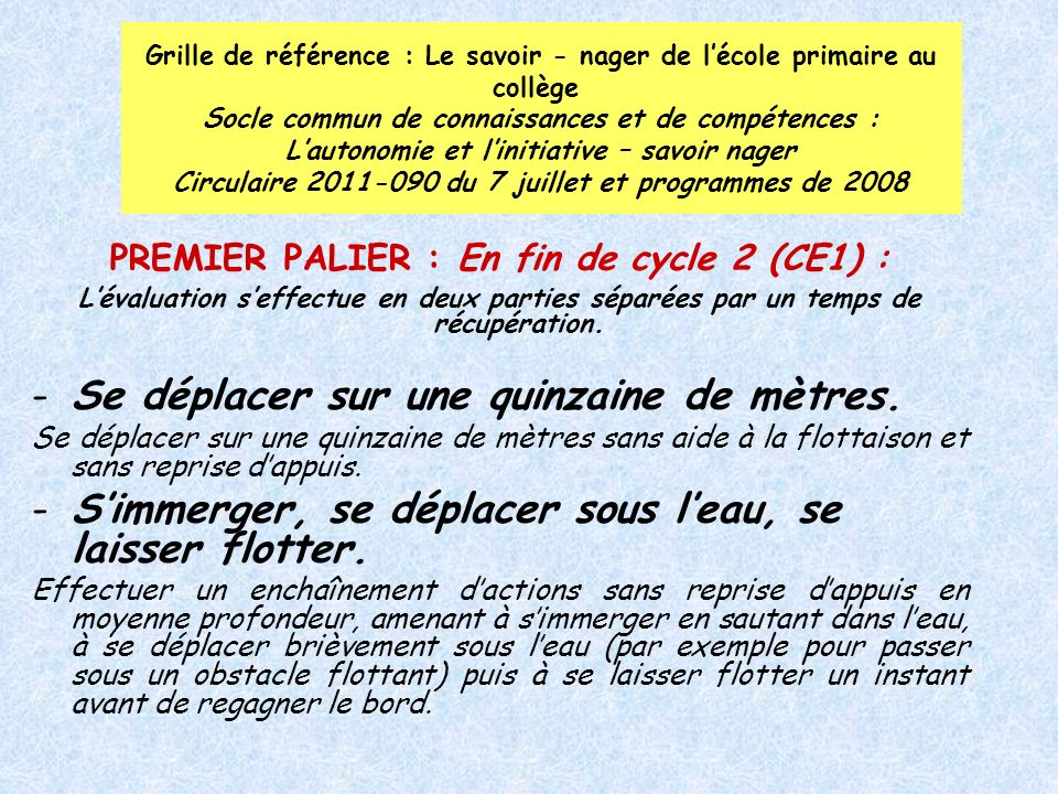 PREMIER PALIER : En fin de cycle 2 (CE1) :