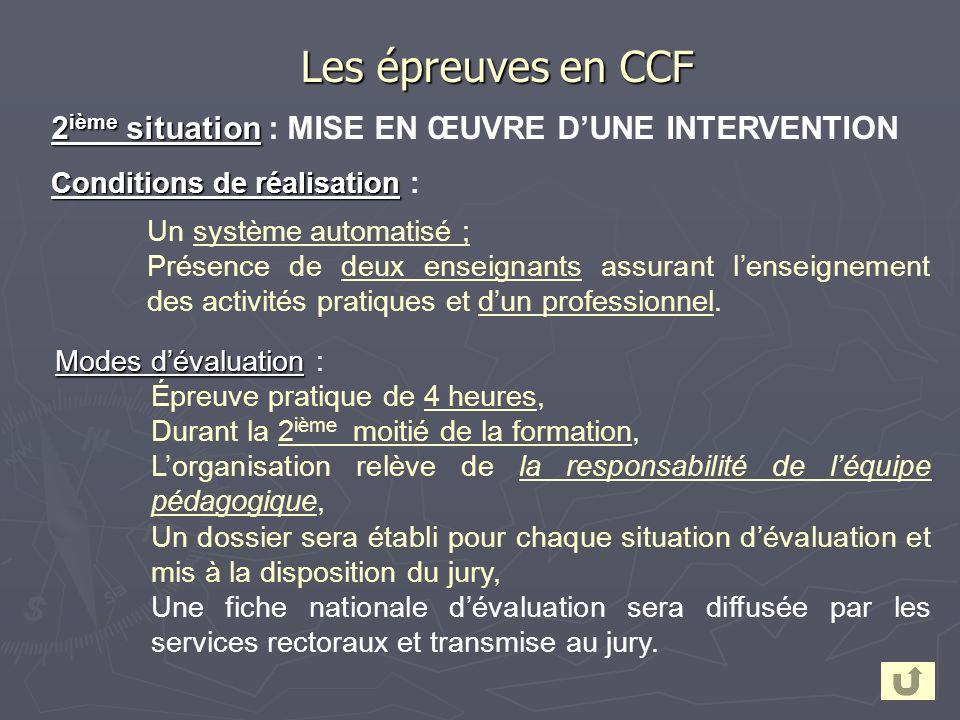 Les épreuves en CCF 2ième situation : MISE EN ŒUVRE D'UNE INTERVENTION