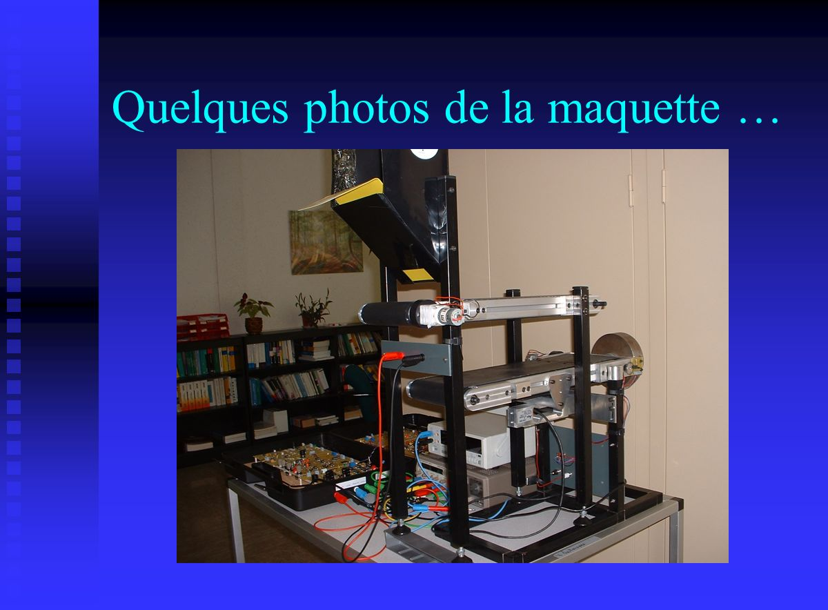 Quelques photos de la maquette …