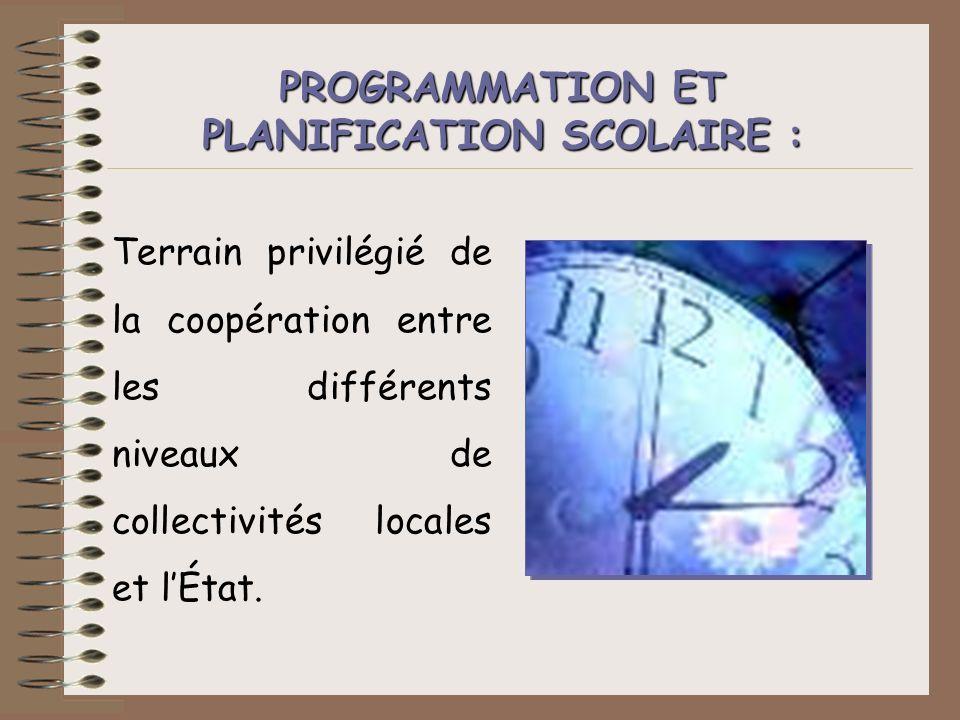 PROGRAMMATION ET PLANIFICATION SCOLAIRE :