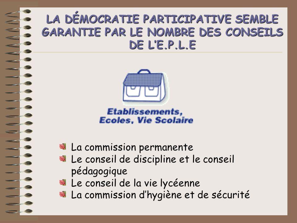 LA DÉMOCRATIE PARTICIPATIVE SEMBLE GARANTIE PAR LE NOMBRE DES CONSEILS DE L'E.P.L.E