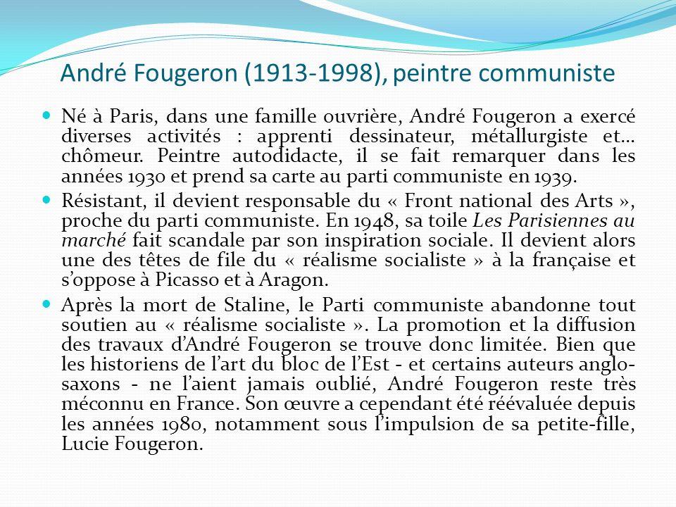 André Fougeron (1913-1998), peintre communiste