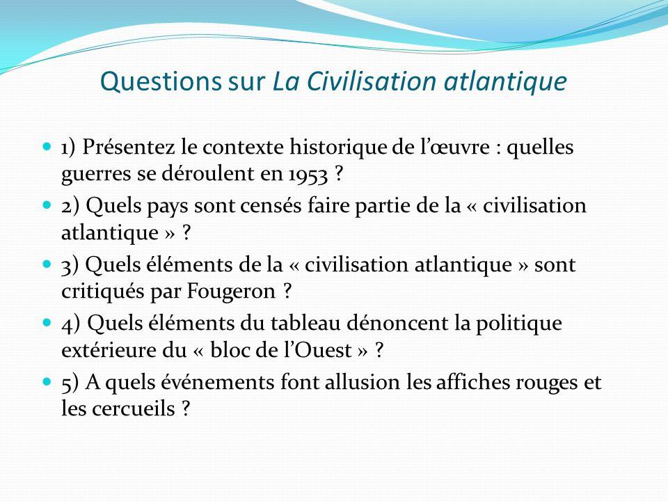 Questions sur La Civilisation atlantique