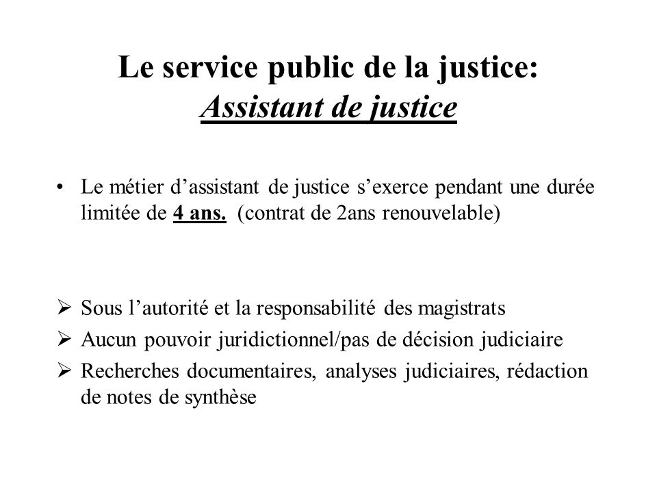 Le service public de la justice: Assistant de justice