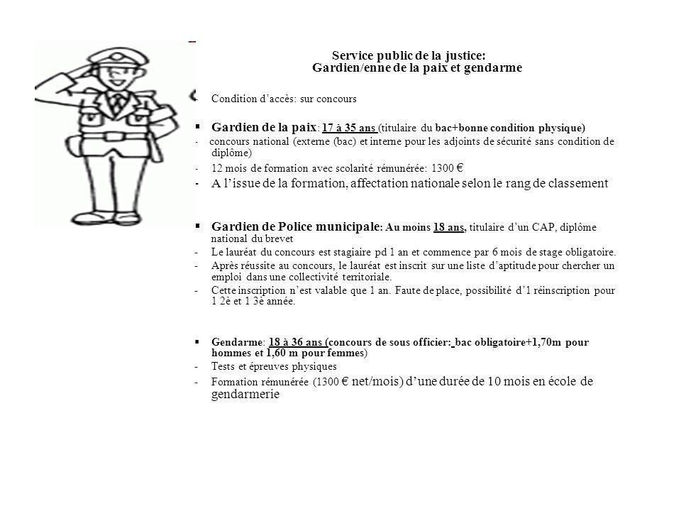 Service public de la justice: Gardien/enne de la paix et gendarme