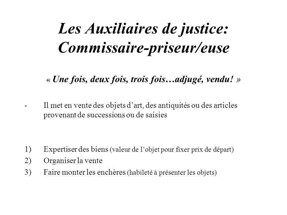 Les Auxiliaires de justice: Commissaire-priseur/euse