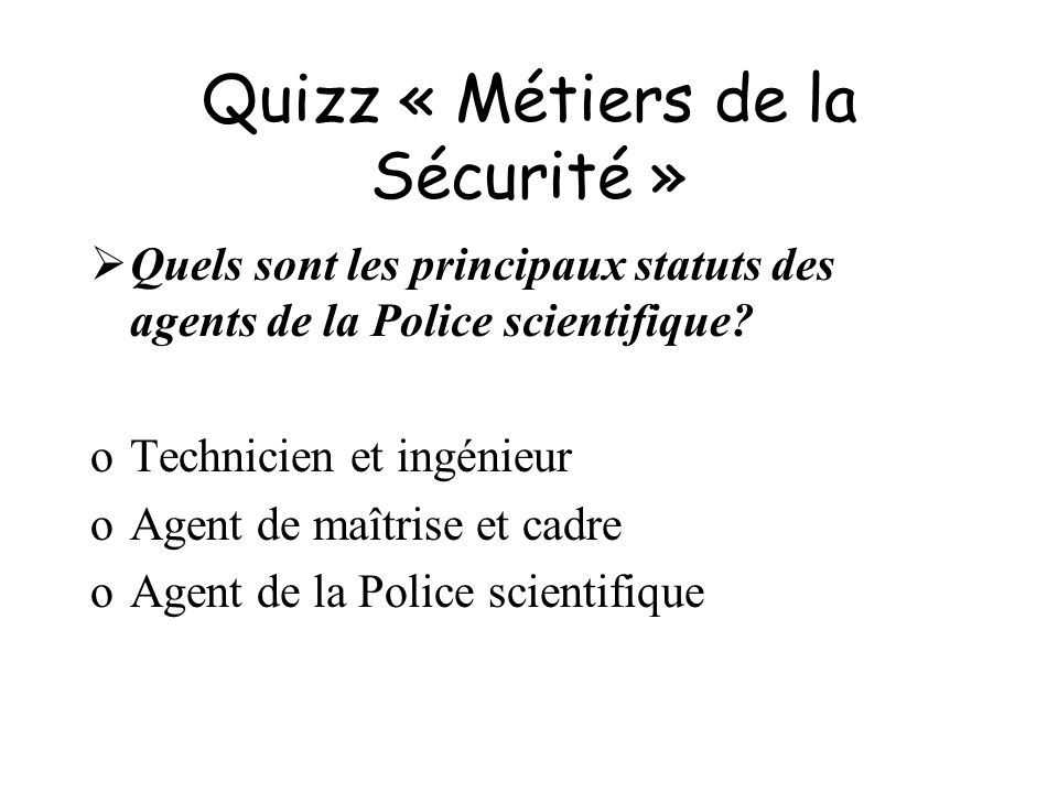 Quizz « Métiers de la Sécurité »