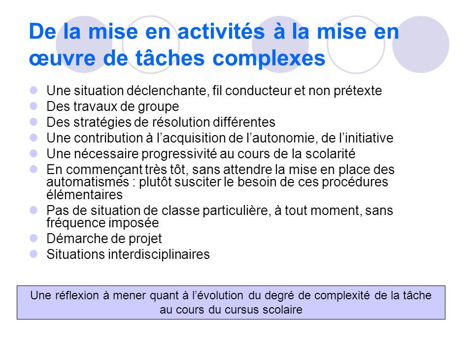 De la mise en activités à la mise en œuvre de tâches complexes
