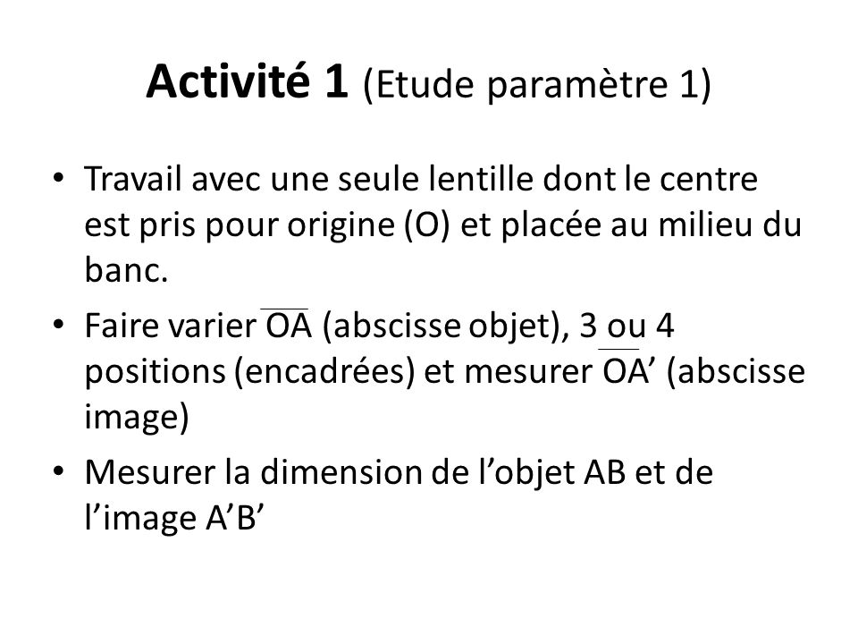 Activité 1 (Etude paramètre 1)