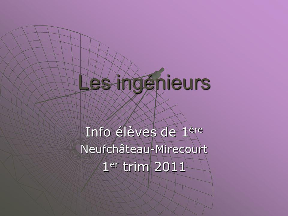 Info élèves de 1ère Neufchâteau-Mirecourt 1er trim 2011