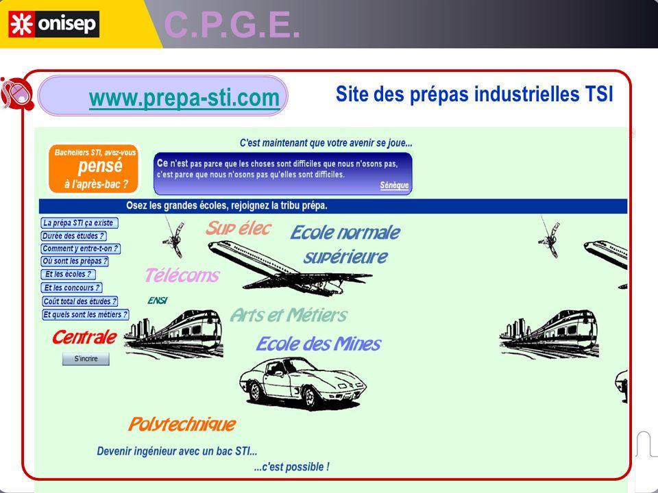 C.P.G.E. www.prepa-sti.com Site des prépas industrielles TSI