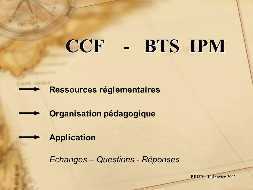 CCF - BTS IPM Ressources réglementaires Organisation pédagogique