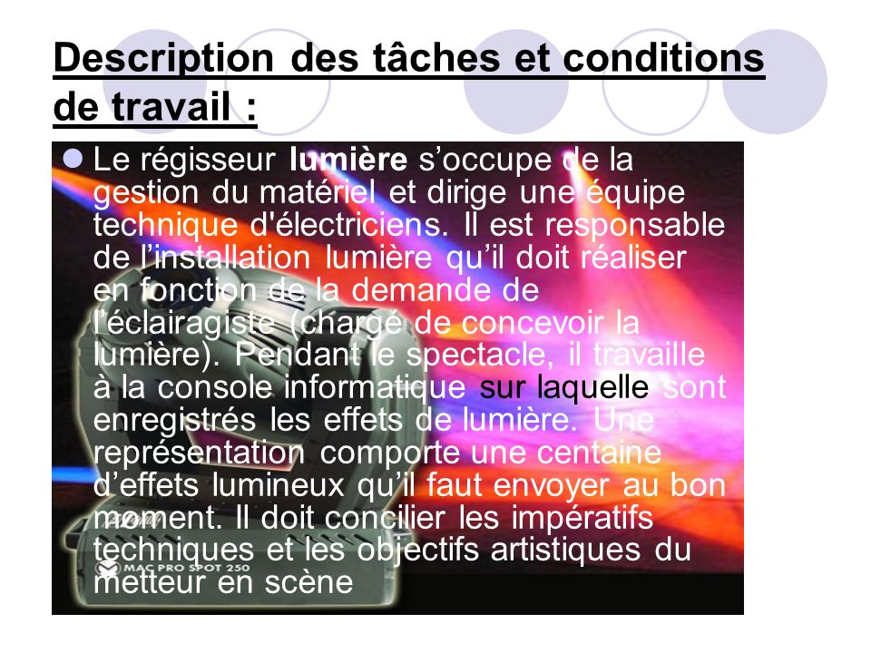 Description des tâches et conditions de travail :