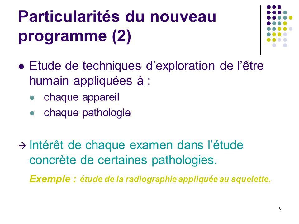Particularités du nouveau programme (2)