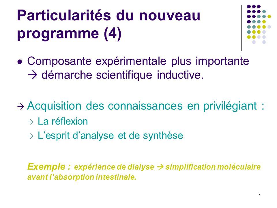 Particularités du nouveau programme (4)