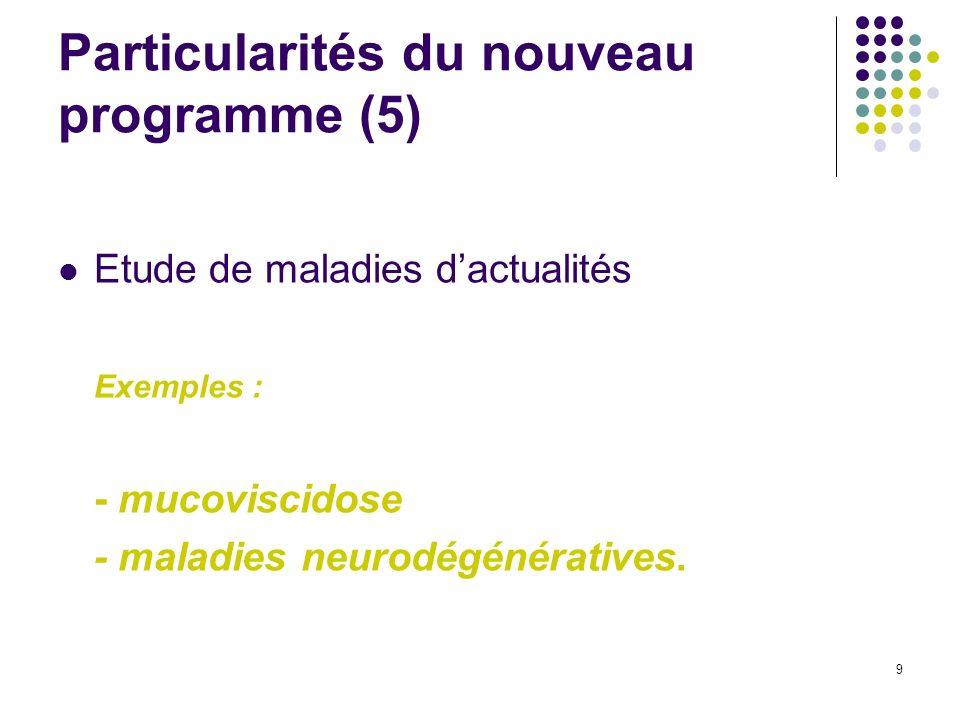 Particularités du nouveau programme (5)