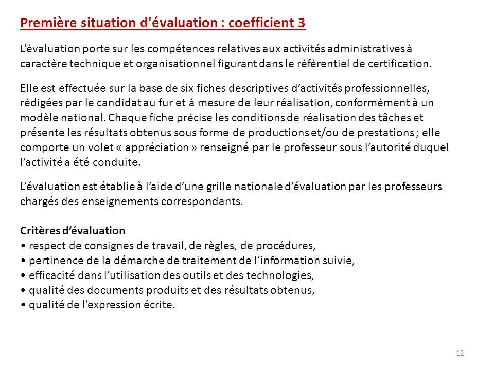 Première situation d évaluation : coefficient 3